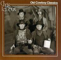 Chris LeDoux - Old Cowboy Classics
