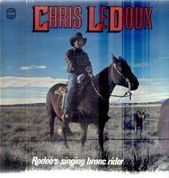 Chris LeDoux - Rodeo's Singing Bronc Rider