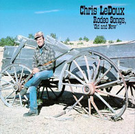 """Chris LeDoux - Rodeo Songs """"Old And New"""""""