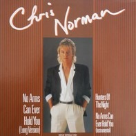 Chris Norman - No Arms Can Ever Hold You (Long Version)