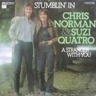 Chris Norman & Suzi Quatro - Stumblin' In / A Stranger With You