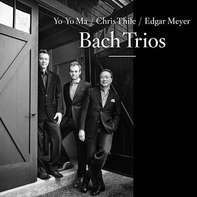 Chris Thile /Yo-Yo Ma /Edgar Meyer - Bach Trios