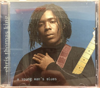 Chris Thomas King - A Young Man's Blues