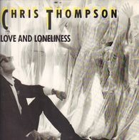 Chris Thompson - Love And Loneliness