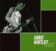 Chris Whitley - On Air