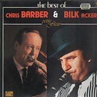 Chris Barber & Acker Bilk - The Best Of Chris Barber & Acker Bilk