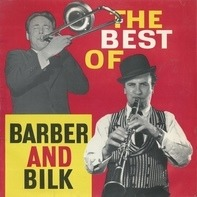 Chris Barber And Acker Bilk - The Best Of Barber And Bilk Volume One