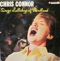 Chris Connor - 'Chris Connor Sings Lullabys Of Birdland'