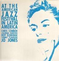 chris connor, coleman hawkins, jo jones - At the american jazz fesztival