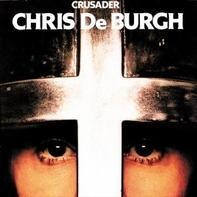 Chris de Burgh - Crusader