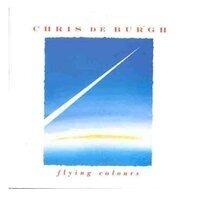 Chris De Burgh - Flying Colours