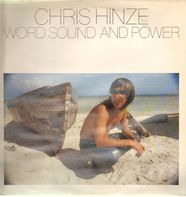 Chris Hinze And Word, Sound And Power - Word, Sound And Power