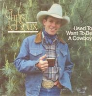 Chris LeDoux - Used To Want To Be A Cowbox