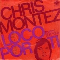 Chris Montez - Loco Por Ti