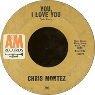 Chris Montez - The More I See You / You, I Love You