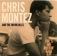 Chris Montez And The Invincibles - She's My Rockin Baby