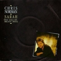 Chris Norman - Sarah (You Take My Breath Away)