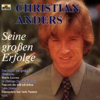Christian Anders - Seine Großen Erfolge