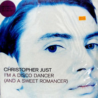 Christopher Just - I'm A Disco Dancer (And A Sweet Romancer)