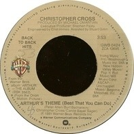Christopher Cross - Arthur's Theme (Best That You Can Do) / Say You'll Be Mine