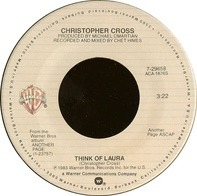 Christopher Cross - Think Of Laura / Words Of Wisdom