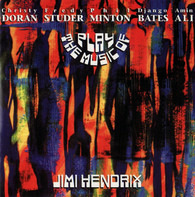 Christy Doran • Fredy Studer • Phil Minton • Django Bates • Amin Ali - Play the Music of Jimi Hendrix