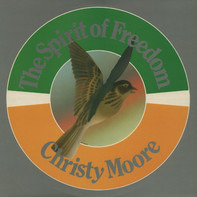 Christy Moore - The Spirit of Freedom