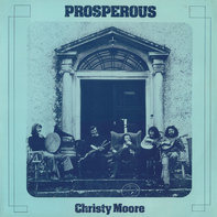Christy Moore - Prosperous