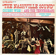 Chubby Wise And The Tennesseans - The Nashville Sound
