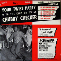 Chubby Checker - Your Twist Party (With The King Of Twist)
