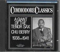 Chu Berry - A giant of the tenor sax - 1938/1941