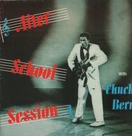 Chuck Berry - After School Session / One Dozen Berrys