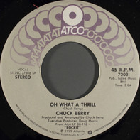 Chuck Berry - Oh What A Thrill / California