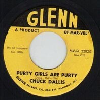Chuck Dallis - Moon Twist / Purty Girls Are Purty