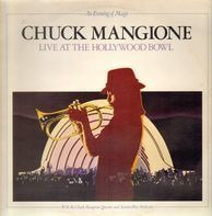 Chuck Mangione - Live At The Hollywood Bowl