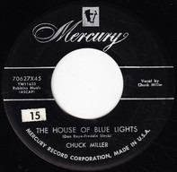 Chuck Miller - The House Of Blue Lights / Can't Help Wonderin'