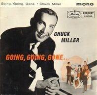 Chuck Miller - Going,Going,Gone