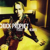 Chuck Prophet - Feast of Hearts