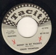 Chuck Thompson - Money In My Pockets / The Very Thought Of You