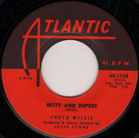 Chuck Willis - Betty And Dupree / My Crying Eyes