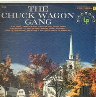 Chuck Wagon Gang - The Chuck Wagon Gang