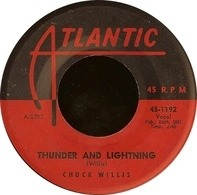 Chuck Willis - Thunder And Lightning