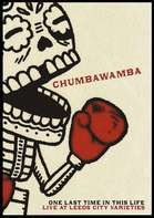 CHUMBAWAMBA - One Last Time In This Life