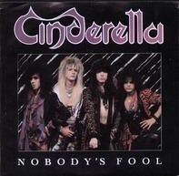 Cinderella - Nobody's Fool / Push, Push