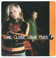 Circ - Close Your Eyes