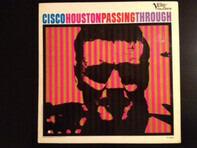Cisco Houston - Passing Through