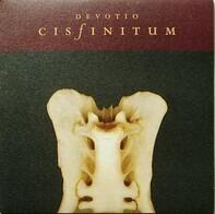 Cisfinitum - DEVOTIO