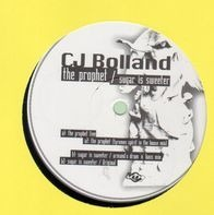CJ Bolland - The Prophet / Sugar Is Sweeter