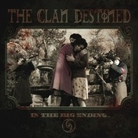 Clan Destined - In The Big Ending