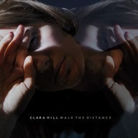 Clara Hill - Walk the Distance